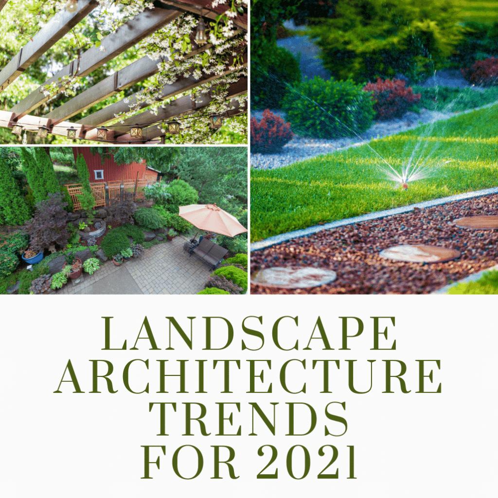 Landscape Trends 2021