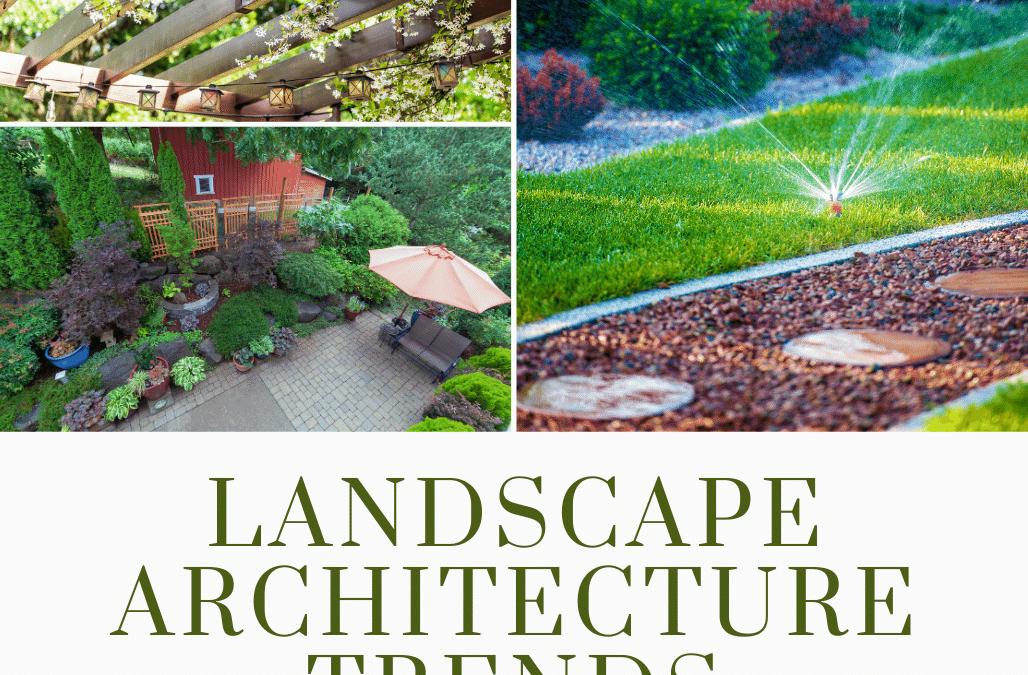 Landscape Architecture Trends For 2021